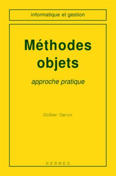 Couverture de l'ouvrage Méthodes objet : approche pratique