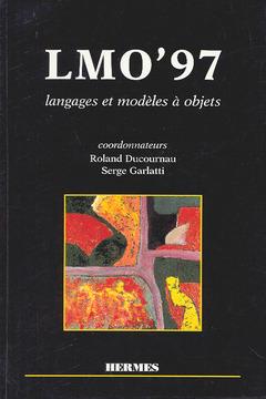 Couverture de l'ouvrage LMO'97 : langages et modèles à objets
