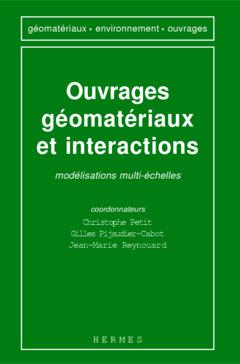Couverture de l'ouvrage Ouvrages,géomatériaux et interactions: modélisations multi échelles