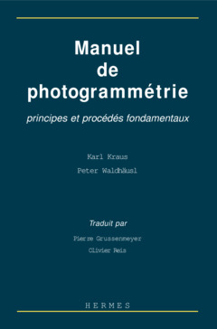 Couverture de l'ouvrage Manuel de photogrammétrie : principes et procédés fondamentaux