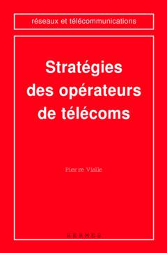 Couverture de l'ouvrage Stratégies des opérateurs de télécoms
