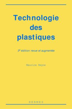 Couverture de l'ouvrage Technologie des plastiques