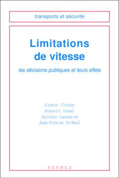 Couverture de l'ouvrage Limitations de vitesse : les décisions publiques et leurs effets
