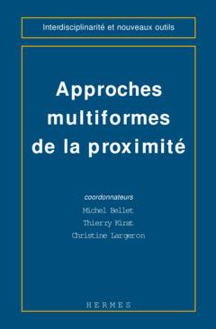 Couverture de l'ouvrage Approches multiformes de la proximité
