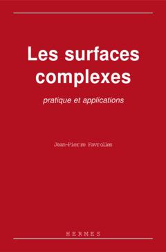 Couverture de l'ouvrage Les surfaces complexes : pratique et applications