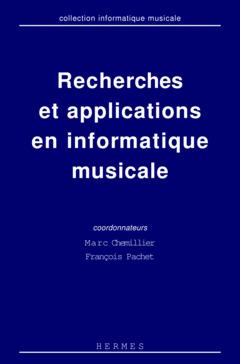 Couverture de l'ouvrage Recherches et applications en informatique musicale