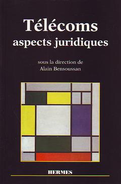 Couverture de l'ouvrage Télécoms, aspects juridiques