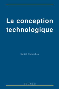 Couverture de l'ouvrage La conception technologique