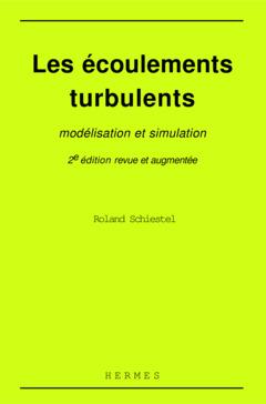 Couverture de l'ouvrage Les écoulements turbulents : modélisation et simulation