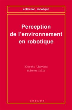 Couverture de l'ouvrage Perception de l'environnement en robotique