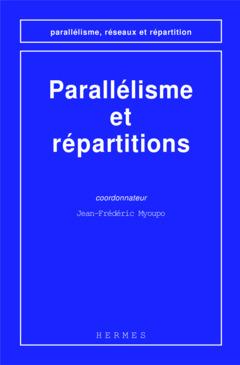 Couverture de l'ouvrage Parallélisme et répartitions