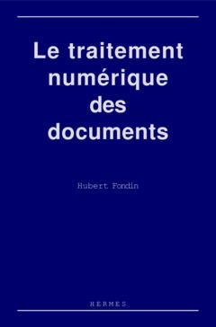 Couverture de l'ouvrage Le traitement numérique des documents