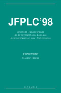 Couverture de l'ouvrage JFLPC 98 (7ème journées francophones de programmation logique et programmation par contraintes)