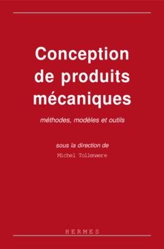 Couverture de l'ouvrage Conception de produits mécaniques : méthodes, modèles et outils