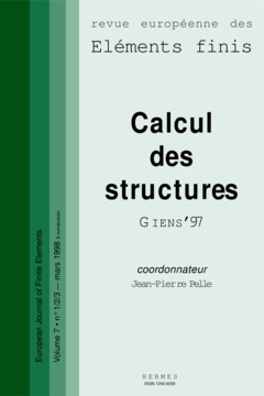 Couverture de l'ouvrage Calcul des structures Giens'97 (Revue européenne des éléments finis volume 7 n° 1/2/3 mars 1998)
