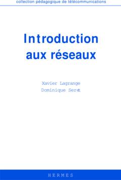 Couverture de l'ouvrage Introduction aux réseaux