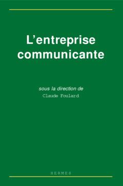Couverture de l'ouvrage L'entreprise communicante