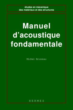 Couverture de l'ouvrage Manuel d'acoustique fondamentale