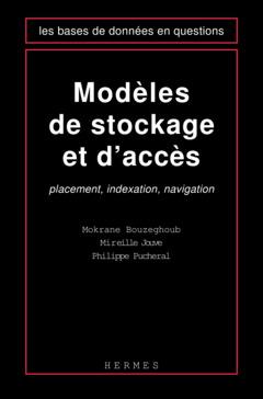 Couverture de l'ouvrage Modèles de stockage et d'accès : placement, indexation, navigation