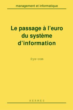 Couverture de l'ouvrage Le passage à l'Euro du système d'information Sys-com