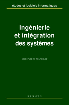 Couverture de l'ouvrage Ingénierie et intégration des systèmes