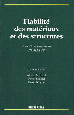 Couverture de l'ouvrage Fiabilité des matériaux et des structures