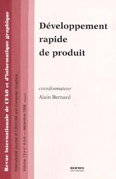 Couverture de l'ouvrage Développement rapide de produit ( N° spécial de la revue CFAO & d'informatique graphique 1998, volume 13, numéro 4-5-6)