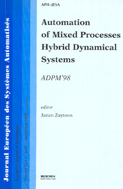 Couverture de l'ouvrage Automation of mixed processes hybrid dynamical systems (JESA Vol. 32 n°9-10)
