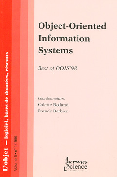 Couverture de l'ouvrage Object-oriented information systems best of OOIS 98 (L'objet - logiciels, bases de données, réseaux volume 5 n°1)
