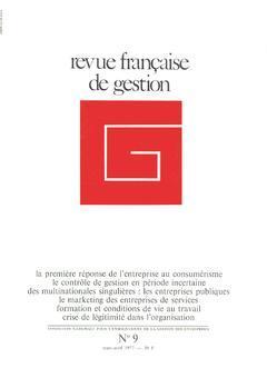 Couverture de l'ouvrage Revue française de gestion N°9 mars avril 1977