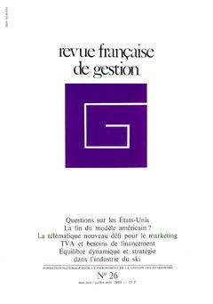 Couverture de l'ouvrage Revue française de gestion N°26 mai-juin /juillet-août 1980