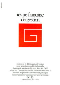 Couverture de l'ouvrage Revue française de gestion N°32 septembre-octobre 1981