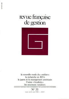 Couverture de l'ouvrage Revue française de gestion N°35 marsavril-mai 1982