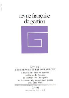 Couverture de l'ouvrage Revue française de gestion N° 40 mars avril - mai 1983
