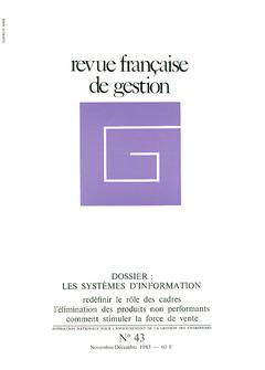 Couverture de l'ouvrage Revue française de gestion N° 43 novembre - décembre 1983