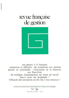 Couverture de l'ouvrage Revue française de gestion N° 50 janvier-février 1985