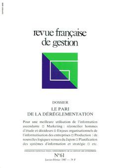 Couverture de l'ouvrage Revue française de gestion N° 61 janvier-février 1987
