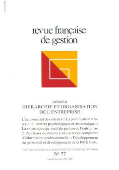 Couverture de l'ouvrage Revue française de gestion N°77 janvierfévrier 1990