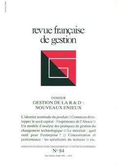 Couverture de l'ouvrage Revue française de gestion N°84 juinjuillet-août 1991