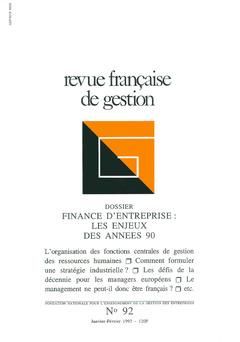 Couverture de l'ouvrage Revue française de gestion N°92 janvierfévrier 1993