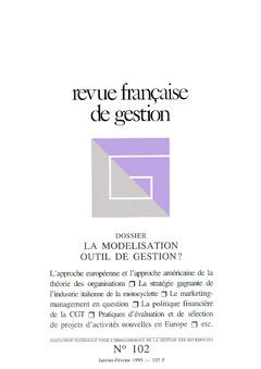 Couverture de l'ouvrage Revue française de gestion N° 102 janvier-février 1995 : la modélisation outil de gestion ?