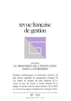 Couverture de l'ouvrage Revue française de gestion N° 103 marsavril-mai 1995 : le processus de l'innovation dans l'entreprise