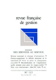 Couverture de l'ouvrage Revue française de gestion N°113 marsavril-mai 1997 : des services au service