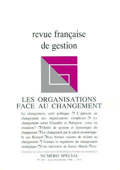 Couverture de l'ouvrage Revue française de gestion N°Spécial 120 septembre-octobre 1998 : les organisations face au changement