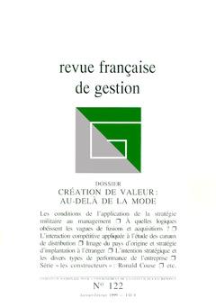 Couverture de l'ouvrage Revue française de gestion N°122 janvier février 1999. Création de valeur : audelà de la mode