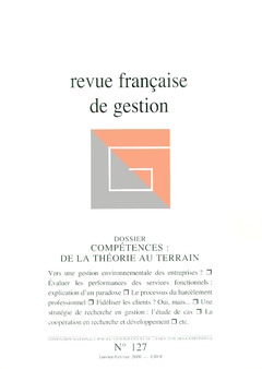 Couverture de l'ouvrage Revue française de gestion N°127 janvier -février 2000. Compétences : de la théorie au terrain