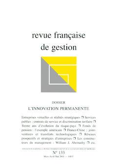 Couverture de l'ouvrage Revue française de gestion N°133 marsavril-mai 2001 : l'innovation permanente