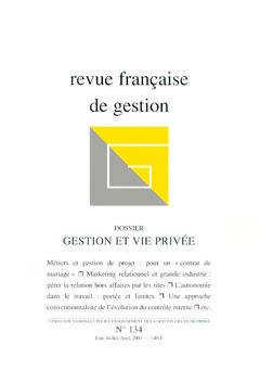 Couverture de l'ouvrage Revue française de gestion N°134 juinjuillet-août 2001 : gestion et vie privée
