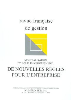 Couverture de l'ouvrage Revue française de gestion numéro spécial N°136 Novembre-Décembre 2001 : mondialisation, éthique, environnement.. de nouvelles règles pour l'entreprise