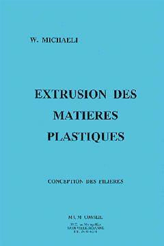 Couverture de l'ouvrage Extrusion des matières plastiques (mise à jour : Décembre 2008)
